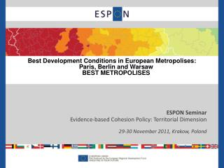 ESPON  Seminar Evidence-based Cohesion Policy: Territorial  Dimension