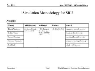 Simulation Methodology for SRU