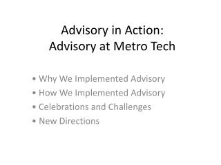 Advisory in Action: Advisory at Metro Tech