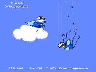ICTW #15 25 September 2012
