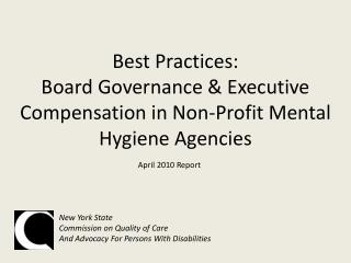 Best Practices:  Board Governance  Executive Compensation in Non-Profit Mental Hygiene Agencies