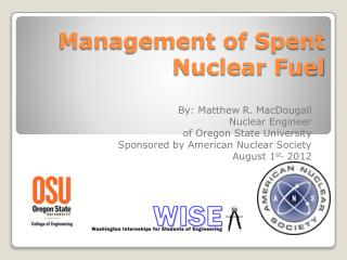 Management of Spent Nuclear Fuel