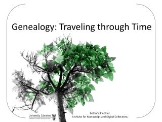 Genealogy: Traveling through Time
