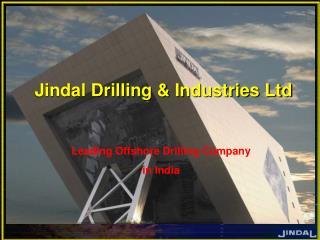 Jindal Drilling & Industries Ltd