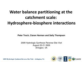 Water balance partitioning at the catchment scale:  Hydrosphere-biosphere interactions