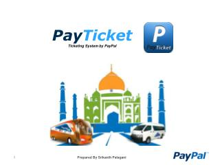 Pay Ticket Ticketing  System by  PayPal