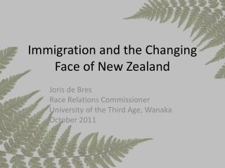 Immigration and the Changing Face of New Zealand