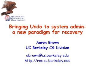 Bringing Undo to system admin: a new paradigm for recovery