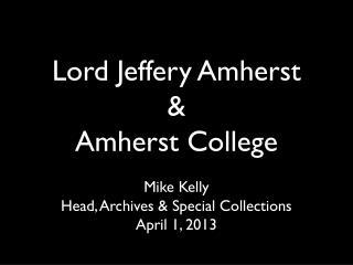 Lord Jeffery Amherst 1717-1797