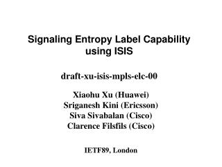 Signaling Entropy Label Capability using ISIS draft-xu-isis-mpls-elc-00
