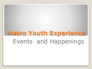 Metro Youth Experience