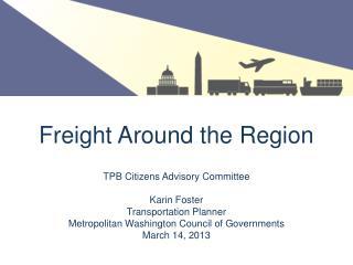 Freight Around the Region