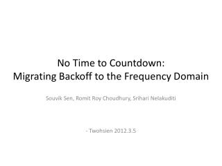 No Time to Countdown:  Migrating  Backoff  to the Frequency Domain