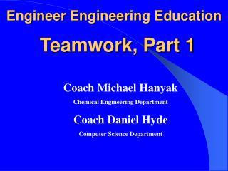 Teamwork, Part 1