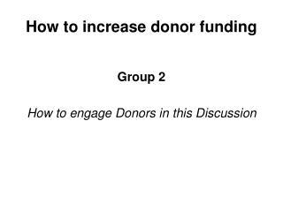 How to increase donor funding