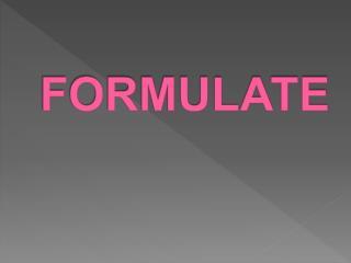 FORMULATE