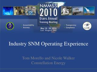 Industry SNM Operating Experience