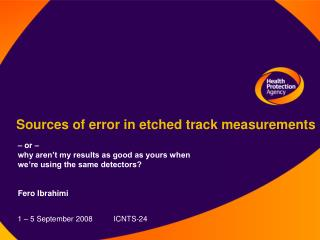 Sources of error in etched track measurements