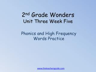 2 nd  Grade Wonders Unit Three Week Five