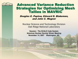 Advanced Variance Reduction Strategies for Optimizing Mesh Tallies in MAVRIC