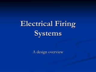 Electrical Firing Systems