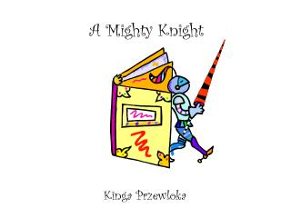A Mighty Knight