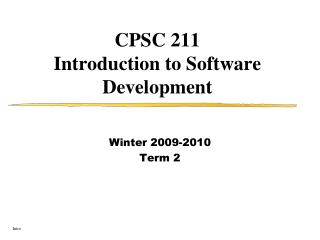 CPSC 211 Introduction to Software Development