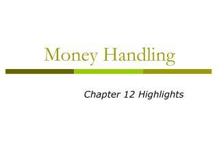 Money Handling