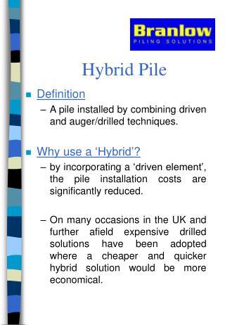 Hybrid Pile