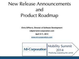 New  Release  Announcements and Product Roadmap
