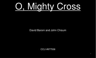 O, Mighty Cross