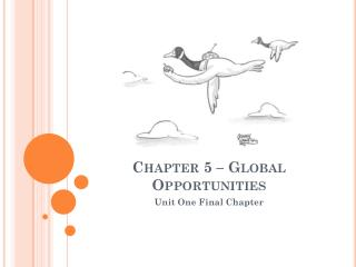 Chapter 5 – Global Opportunities