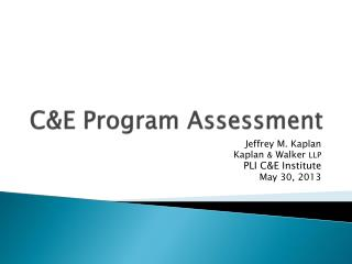 C&E Program Assessment