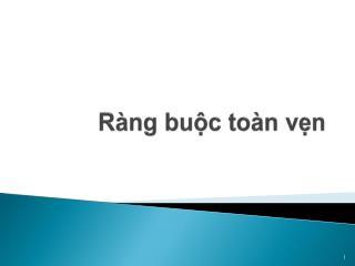 R�ng bu?c to�n v?n