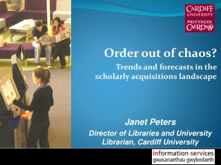 Order out of chaos? Trends and forecasts in the scholarly acquisitions landscape