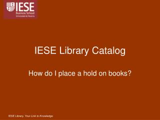 IESE Library  Catalog