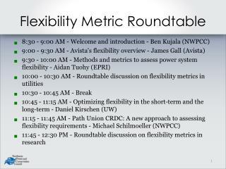 Flexibility Metric Roundtable