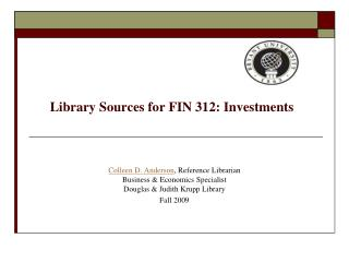 Library Sources for FIN 312: Investments
