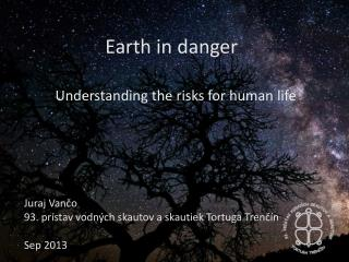 Earth in danger