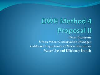 DWR Method 4  Proposal II