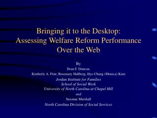 Bringing it to the Desktop: Assessing Welfare Reform Performance Over the Web