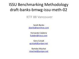 ISSU Benchmarking Methodology draft-banks-bmwg-issu-meth- 02