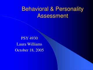 Behavioral & Personality Assessment