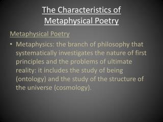 The Characteristics of  Metaphysical Poetry