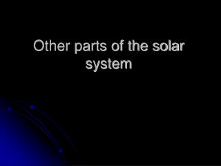 Other parts of the solar system