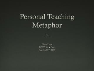 Personal Teaching Metaphor