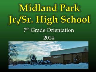 7 th  Grade Orientation 2014