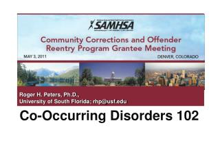 Co-Occurring Disorders 102