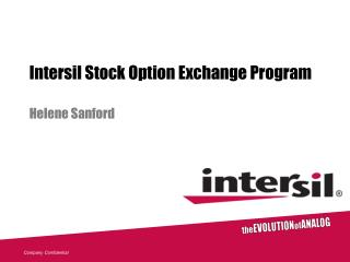 Intersil Stock Option Exchange Program