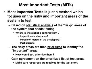 Most Important Tests (MITs)